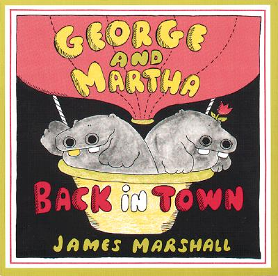 George and Martha Back in Town By Marshall, James